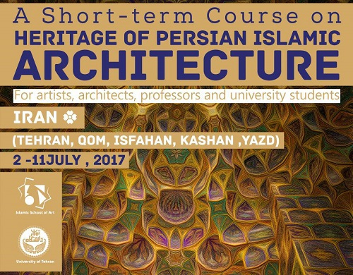 The Ten-day Course of Heritage of Islamic Persian Architecture